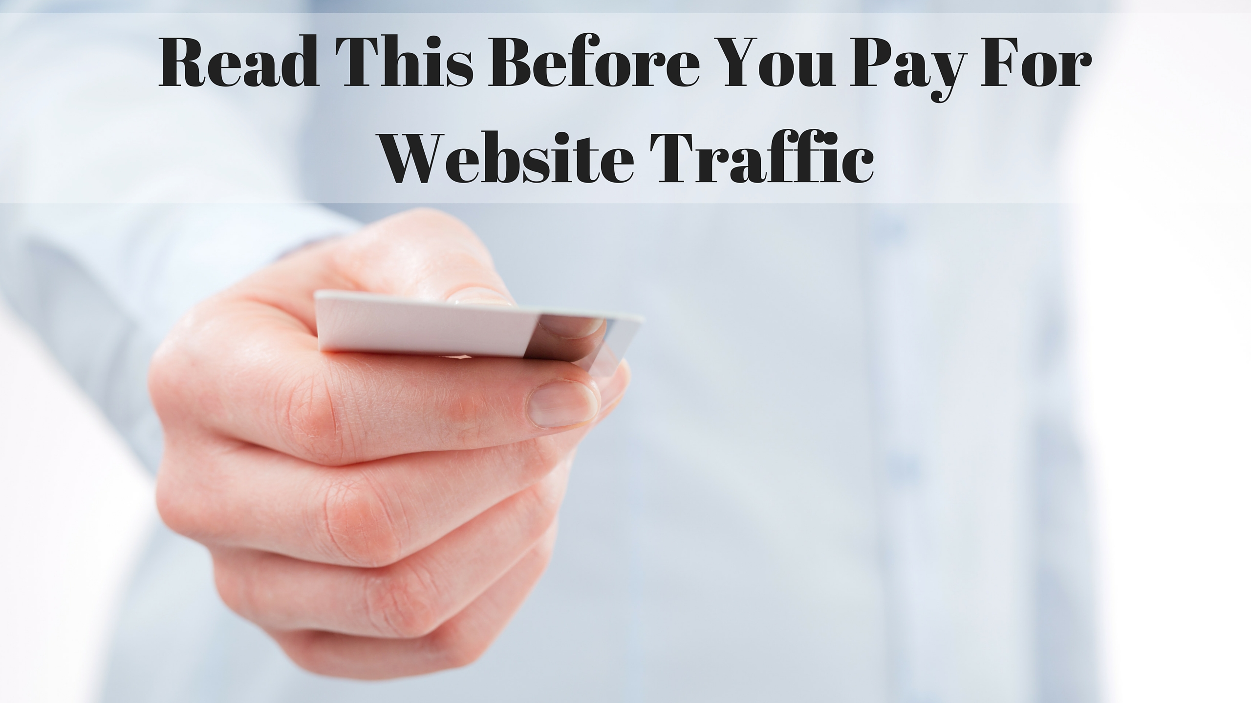 Read This Before You Pay For Website Traffic