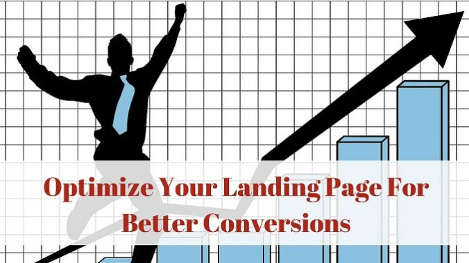 Optimize Your Landing Page For Better Conversions