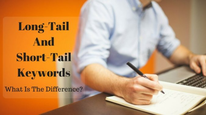 Long-Tail And Short-Tail Keywords - What Is The Difference_