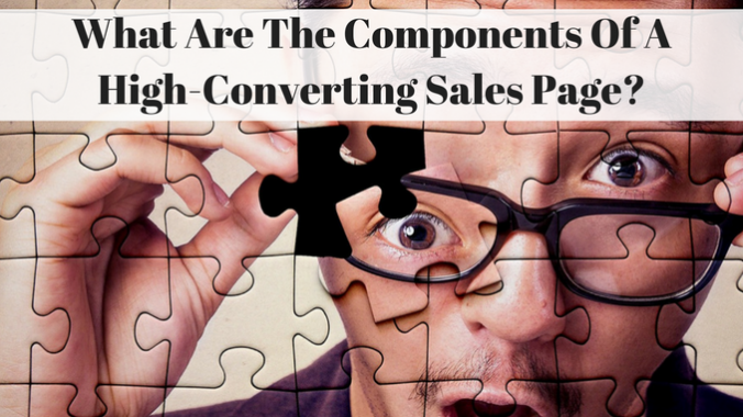What Are The Components Of A High Converting Sales Page_