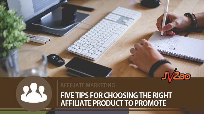 choosing the right affiliate product