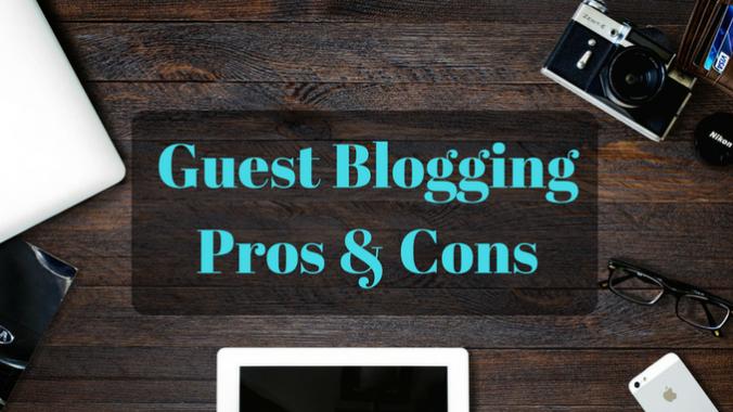 Guest Blogging Pros & Cons