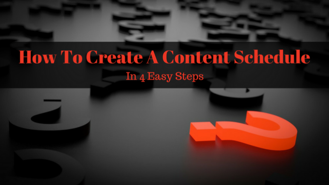 How To Create A Content Schedule In 4 Easy Steps