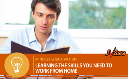 LEARNING THE SKILLS YOU NEED TO WORK FROM HOME