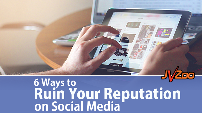 6 ways to ruin your reputation