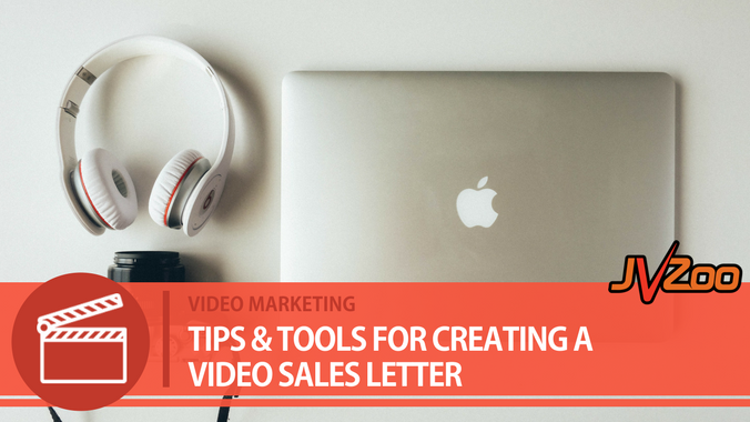 Tips Tools For Creating A Video Sales Letter Jvzoo Blog