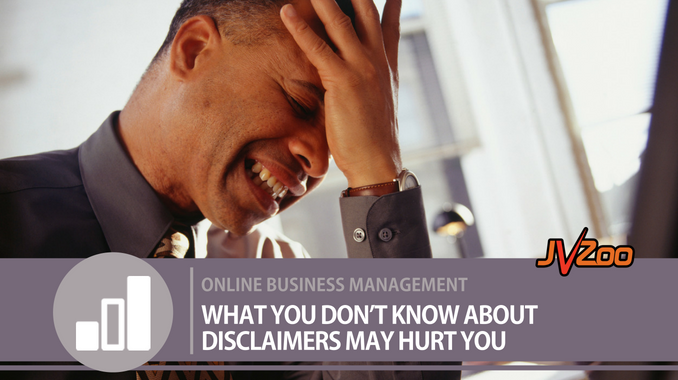 WHAT YOU DON'T KNOW ABOUT DISCLAIMERS MAY HURT YOU